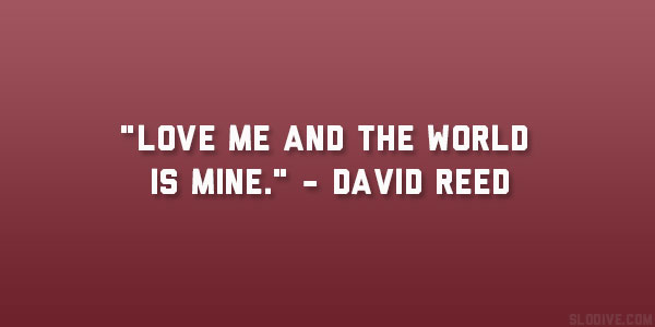 David Reed Quote