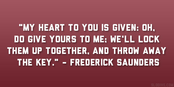 Frederick Saunders Quote