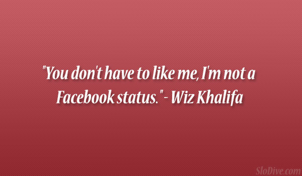 Intimidating facebook statuses about love
