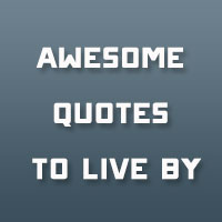 21 Awesome Quotes To Live By You Should Swear