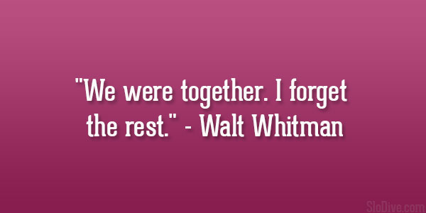 Walt Whitman Quote