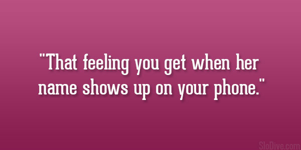 Really Cute Quotes For Her that feeling you get when herReally Cute Quotes For Her
