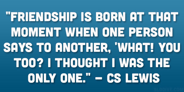 Cs Lewis Quote About Friendship Simple 26 Captivating Famous Friendship Quotes