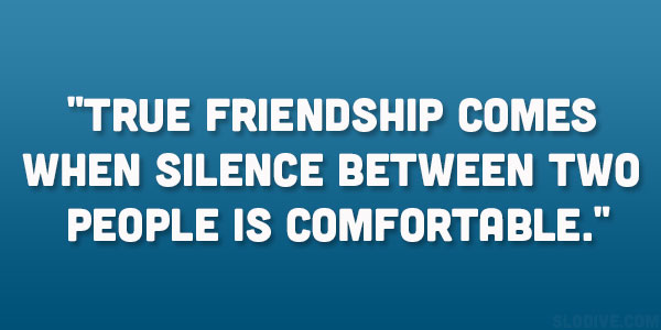 silent friendship quotes