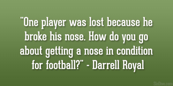 Darrell Royal Quote