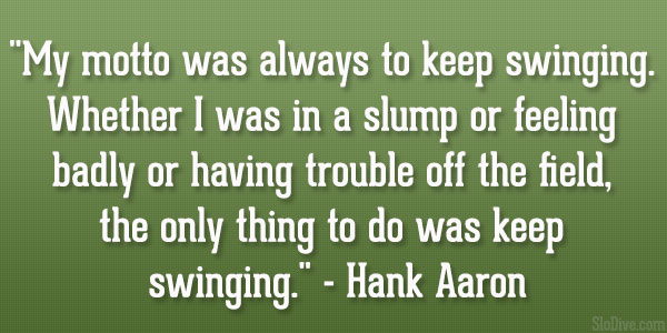 Hank Aaron Quote