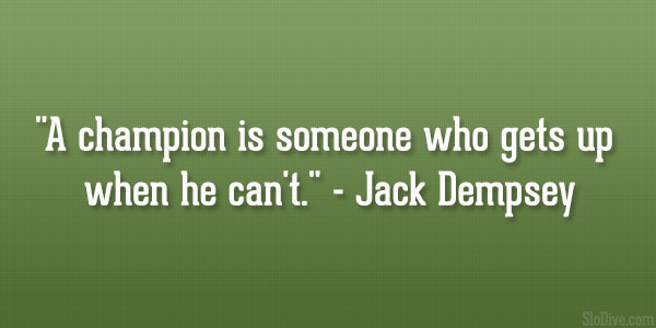 jack dempsey quote 31 Affectionate Famous Sports Quotes