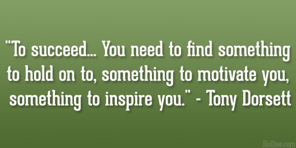 Tony Dorsett Quote