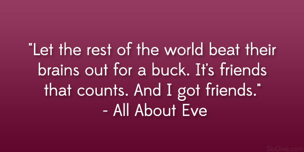 All About Eve Quote. U201c