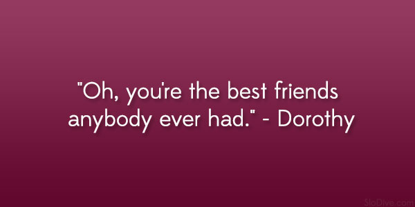 31 Dramatic Friendship Quotes From Movies