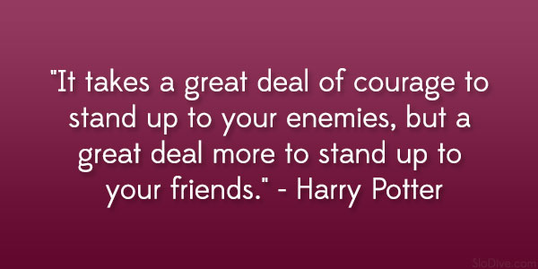 Harry Potter Quote About Friendship Best 31 Dramatic Friendship Quotes From Movies