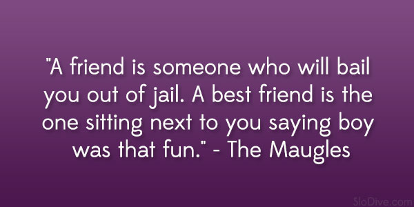 24 Amusing And Funny Quotes About Friendship