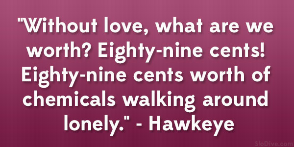 Hawkeye Quote