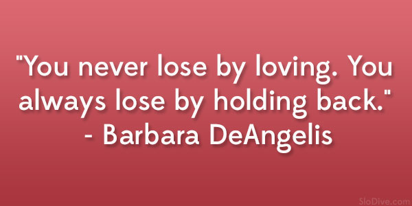 barbara deangelis quote 36 Wickedly Happy Valentines Day Quotes