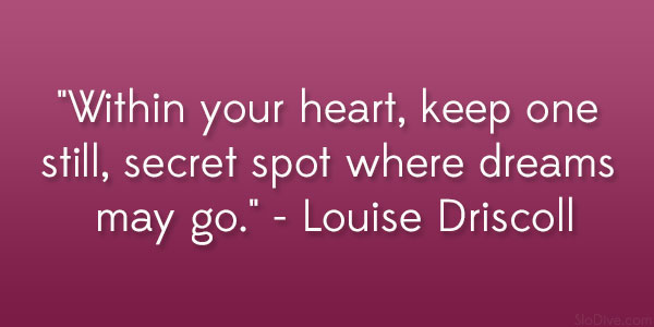 Louise Driscoll Quote