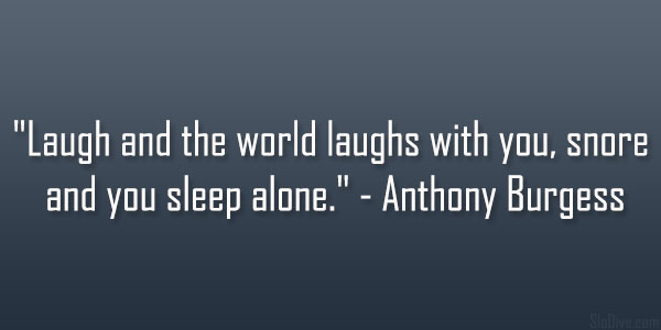 Anthony Burgess Quote