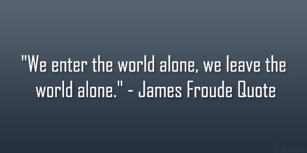James Froude Quote
