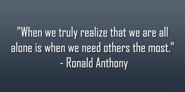Ronald Anthony Quote