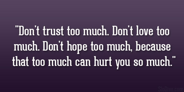 Hope Too Much