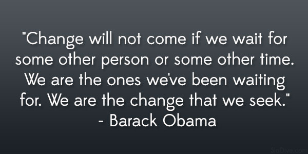 We can change the world quotes
