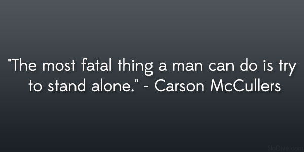 Carson McCullers Quote