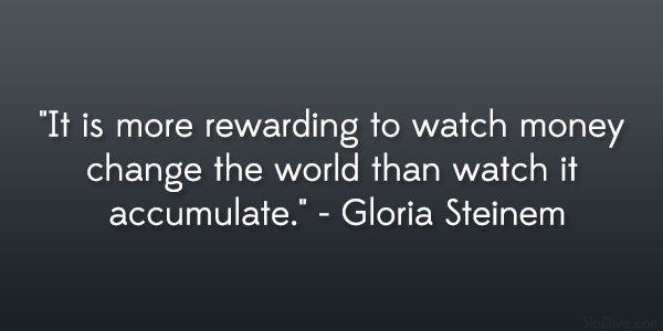 Gloria Steinem Quote