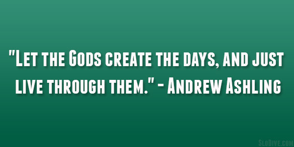 Andrew Ashling Quote
