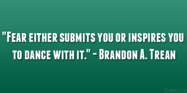 Brandon A. Trean Quotes
