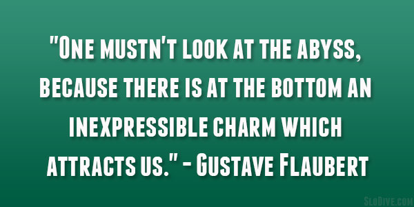 Gustave Flaubert Quote