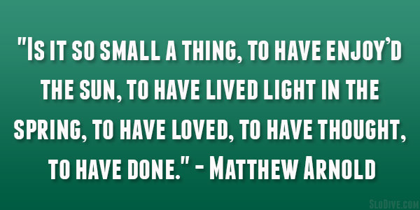 Matthew Arnold Quote