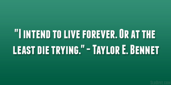 Taylor E. Bennet Quote
