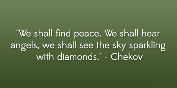 chekov quote 31 Gripping Quotes About Losing A Loved One