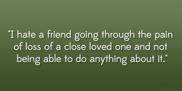 close loved one 31 Gripping Quotes About Losing A Loved One