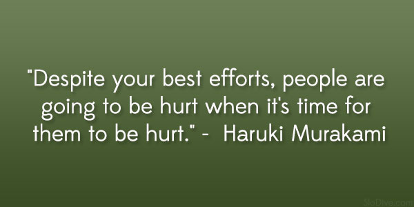 haruki murakami quote 31 Gripping Quotes About Losing A Loved One