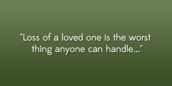 Loss Of A Loved One Quote Prepossessing 31 Gripping Quotes About Losing A Loved One