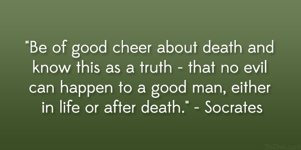 socrates quote 31 Gripping Quotes About Losing A Loved One
