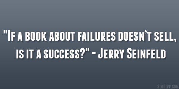 Jerry Seinfeld Quote