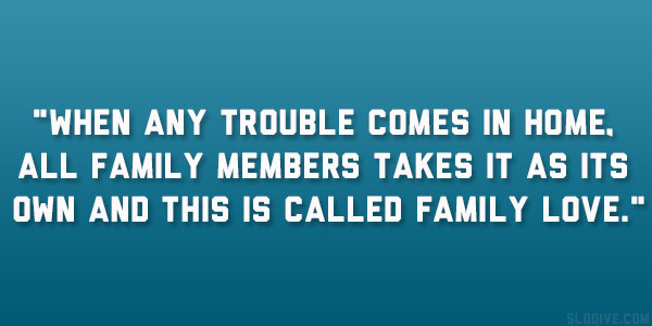 family members 22 Enchanting Short Quotes About Family