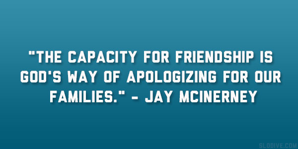 jay mcinerney quote 22 Enchanting Short Quotes About Family