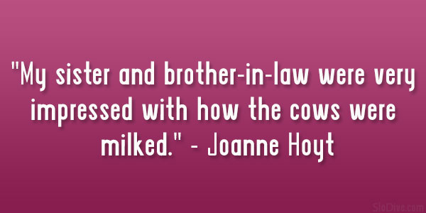 Joanne Hoyt Quote