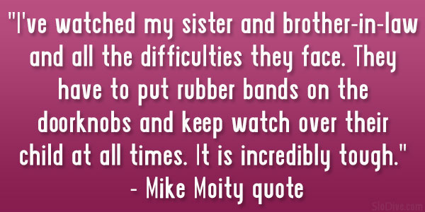 Mike Moity quote