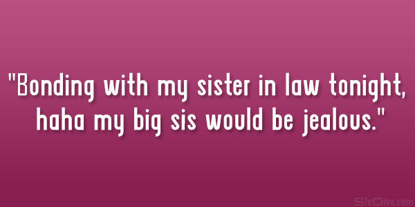 Sister In Law Quote