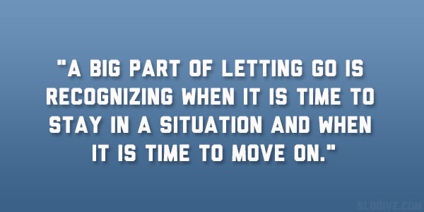 Image of: Categories Big Part Slodive 24 Encouraging Time To Move On Quotes
