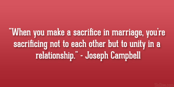 http://slodive.com/wp-content/uploads/2013/04/wedding-wishes-quotes/joseph-campbell-quote.jpg