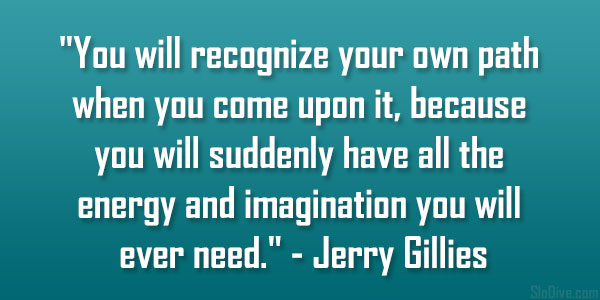 Jerry Gillies Quote
