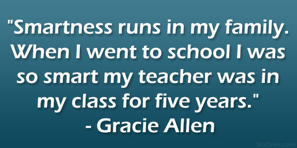 Gracie Allen Quote
