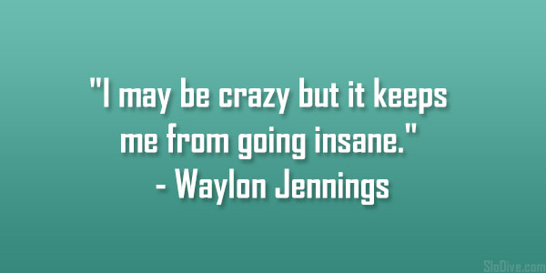 Waylon Jennings Quote