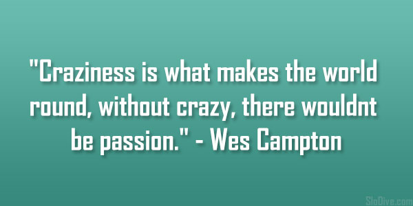 Wes Campton Quote