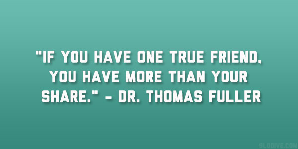 Dr. Thomas Fuller Quote