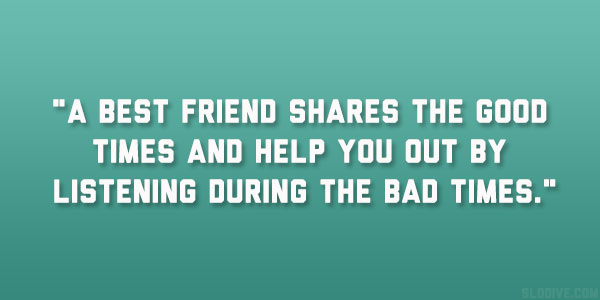 Quotes About Bad Friends And Good Friends best friend sha...